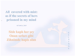 ALL COVERED WITH MIST-HER YER SİSLE