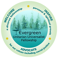Evergreen Unitarian Universalist Fellowship mission graphic welcome inspire advocate