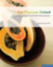 Eat Papayas Naked Kimberly Day published