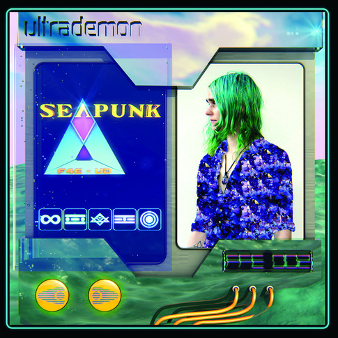 Ultrademon - Seapunk (2013)