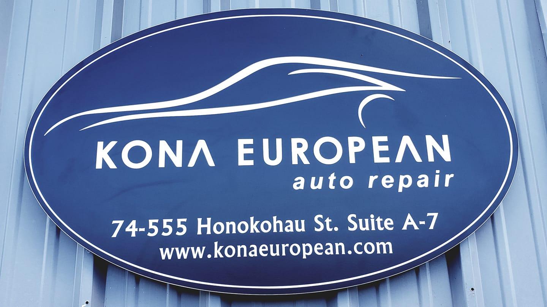 Kona European Auto Repair Sign