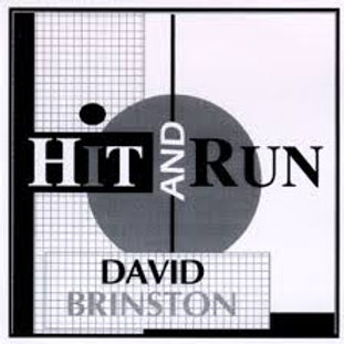 David Brinston / Hit and Run