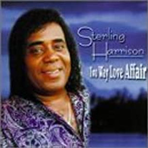 Sterling Harrison / Two Way Love Affair
