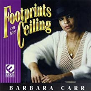 Barbara Carr / Footprints On The Ceiling