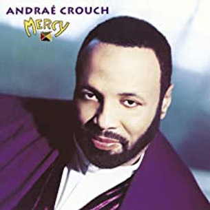 Andre Crouch / Mercy