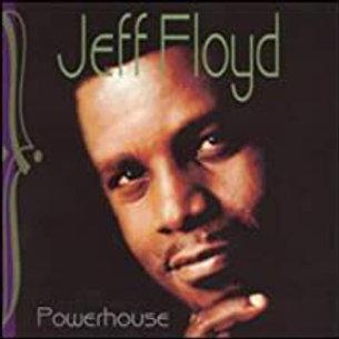 Jeff Floyd / Powerhouse