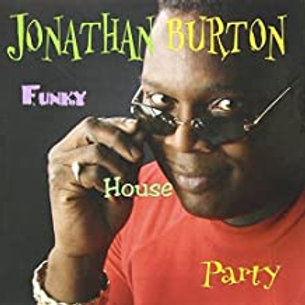 Jonathan Burton / Funky House Party