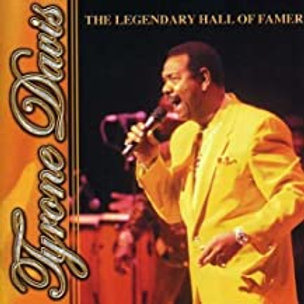 Tyrone Davis / The Legendary Hall Of Famer