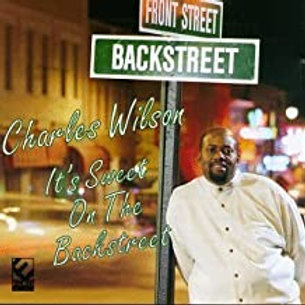 Charles Wilson / Sweet on the backstreet