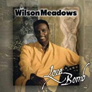 Wilson Meadows / Love bomb
