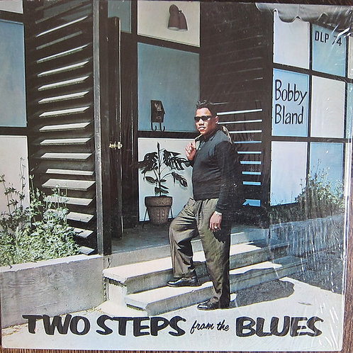 "Bobby Blue Bland ""Two Steps From The Blues"" LP (Sealed)"
