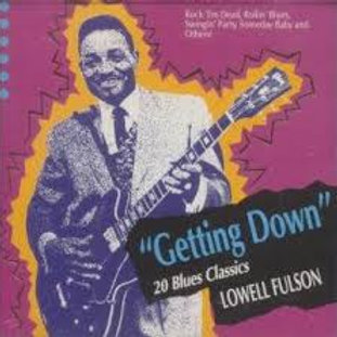 Lowell Fulson / Gettin' Down