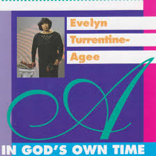 Evylyn Turrentine-Agee / In God's Own Time