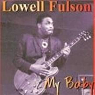 Lowell Fulson / My Baby