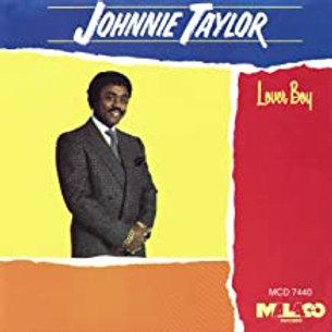 Johnnie Taylor / Lover Boy