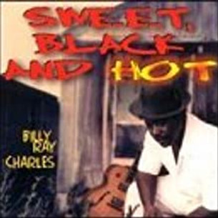 Billy Ray Charles / Sweet Black And Hot