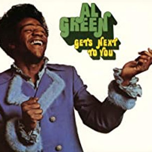 Alm Green /Get's Next To You