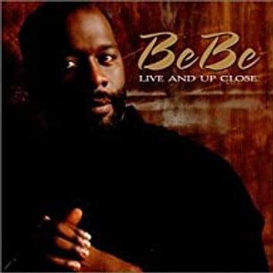 BeBe Winans / Live And Up Close