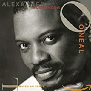 Alexander O'Neal / Love Makes No Sense