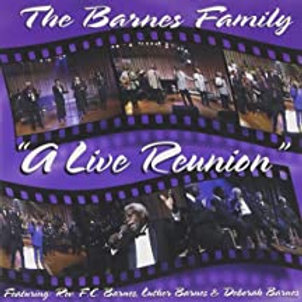 The Barnes Family / A Live Reunion