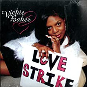 Vickie Baker / Love Strike
