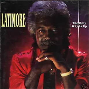 Latimore / The Only Way Is Up