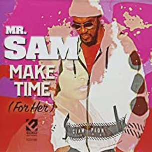 Mr. Sam / Make Time