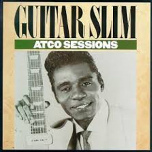 Guitar Slim / Atco Sessions