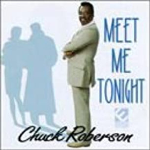Chuck Roberson / Meet Me Tonight
