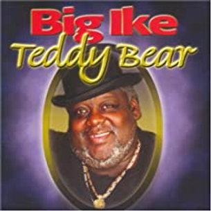 Big Ike / Teddy Bear