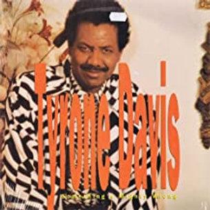 Tyrone Davis / Something's Mighty Wrong