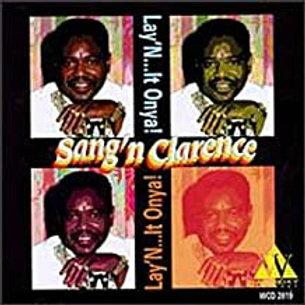 Sang'n Clarence / Lay N' Onya
