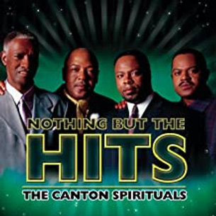 The Canton Spirituals / Nothing But The Hits
