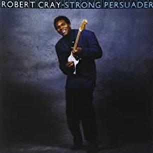 Robert Cray / Strong Persuader