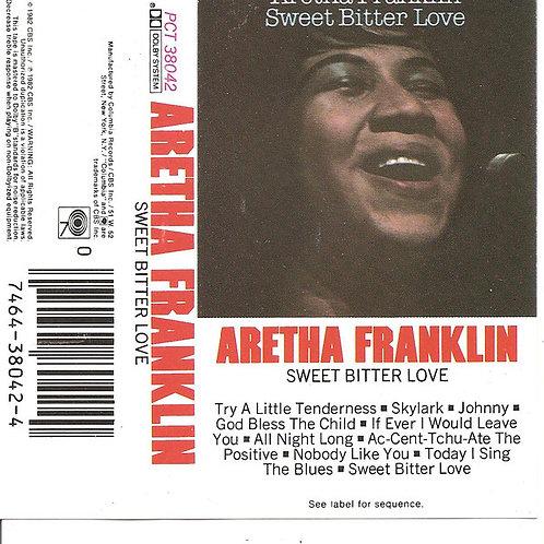 Aretha Franklin / Sweet Bitter Love