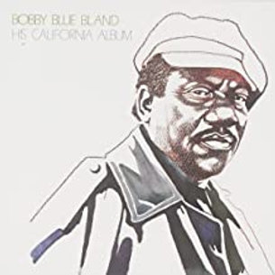 Bobby Bland / His California Album
