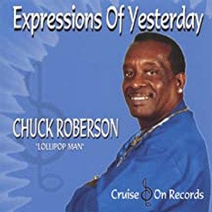 Chuck Roberson Lollipop Man