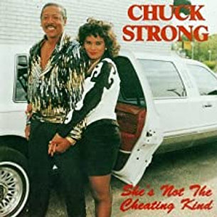 Chuck Strong / She's Not The Cheating Kind