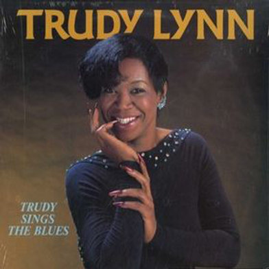 "Trudy Lynn ""Trudy sings the blues"" LP  (Sealed)"