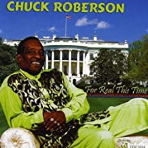 Chuck Roberson / For Real This Time