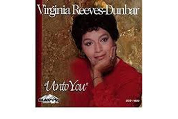 Virginia Reeves-Dunbar / Unto You
