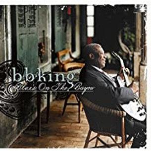 B.B. King / Blues On The Bayou