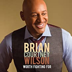 Brain Courtney Wilson / Worth Fighting For