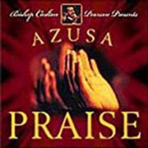 Carlton Pearson / Azusa Praise