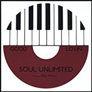 Soul Unlimited Featuring Ellis Blake / Good Lovin'
