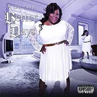 Adrena / Better Days