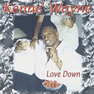 Kenne Wayne / Love Down