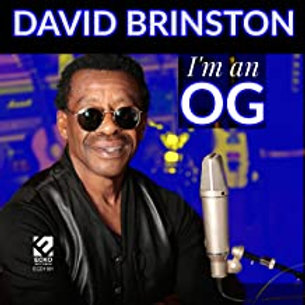 David Brinston / I'm An O.G.
