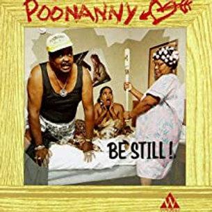 Poonanny / Be Still