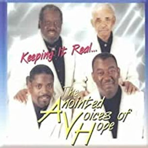 The Anointed Voices Of Hope / Keeping It Real